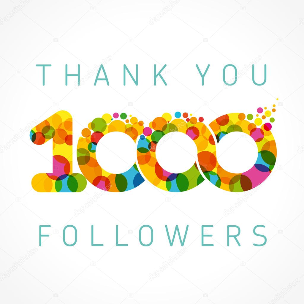 depositphotos_101858138-stock-illustration-thank-you-1000-followers-color